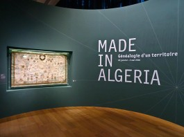 Made in Algeria - Genealogie d'un territoire au MuCEM