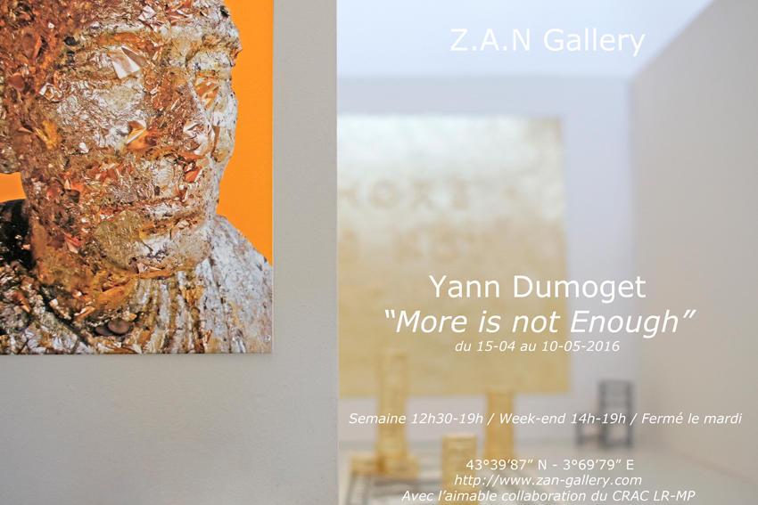 Yann Dumoget, More is not enough